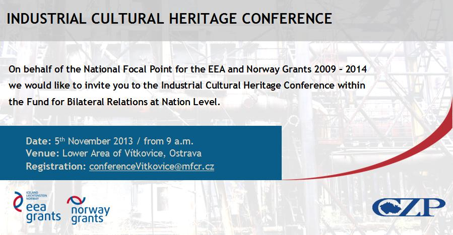 Invitation - Industrial Cultural Heritage Conference within the Fund for Bilateral Relations at Nation Level