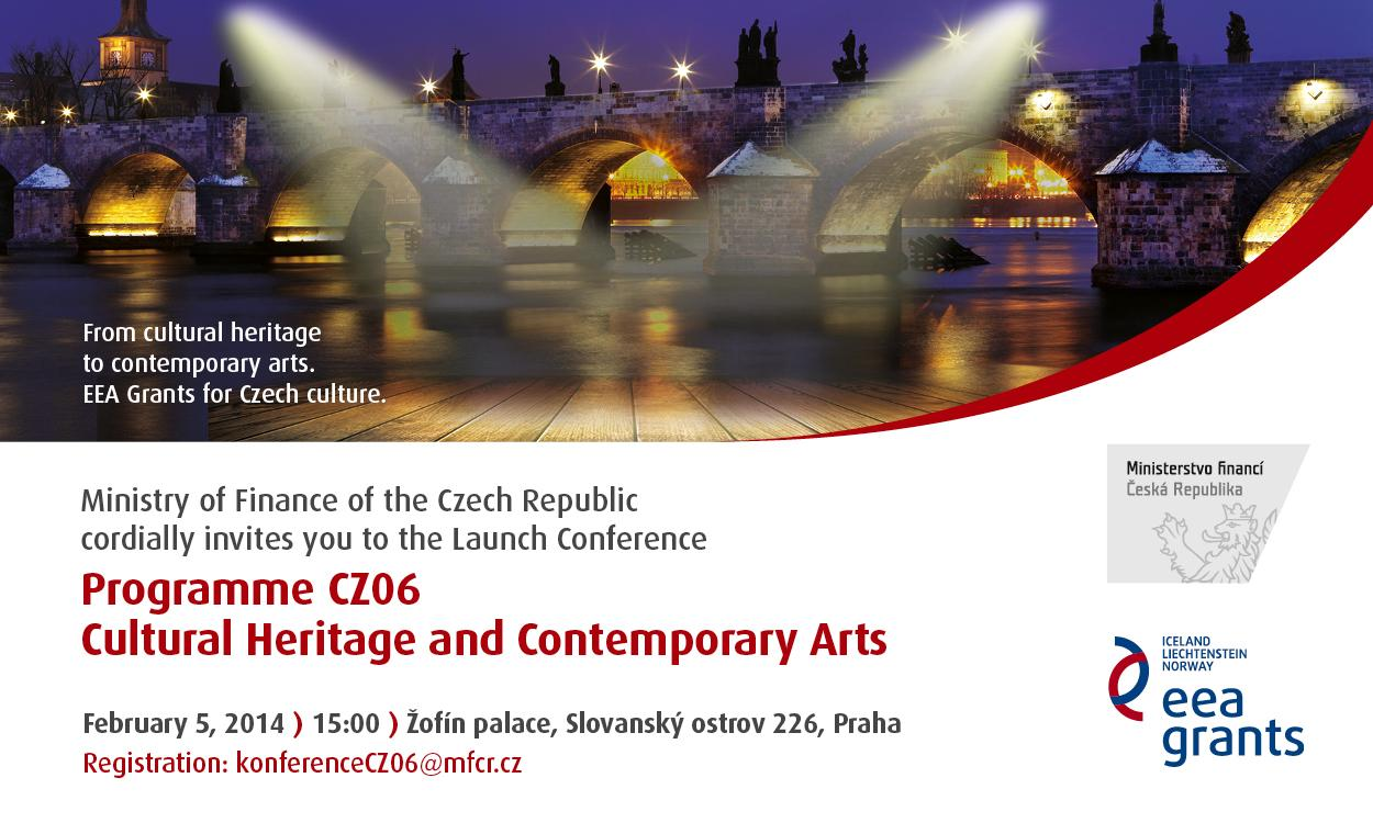 Launch Conference of the Programme CZ06 – Cultural Heritage and Contemporary Arts (Invitation)